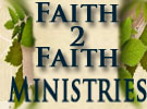 Faith 2 Faith Ministries
