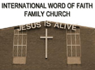 International Word of Faith Family Church