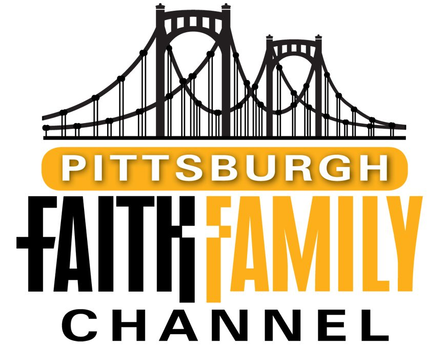 Pittsburgh Faith and Family Channel – Cornerstone Network