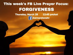 Facebook Live: Praying for forgiveness