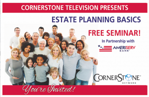 Free Estate Planning Seminar Lunch! @ Cornerstone Television Network